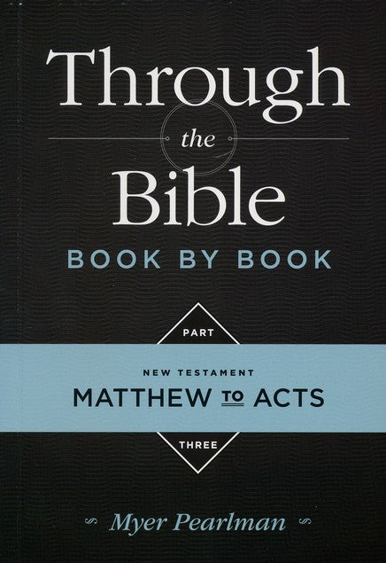 Through the Bible Book by Book Vol 3
