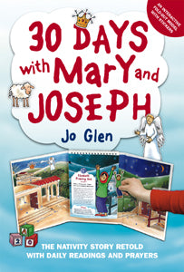 30 Days With Mary And Joseph - The Nativity Story Retold