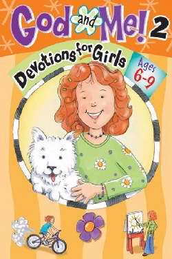 God And Me! V2: Devotions For Girls (Ages 6-9)