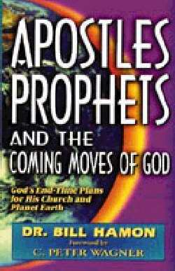 Apostles Prophets & Coming Moves Of God
