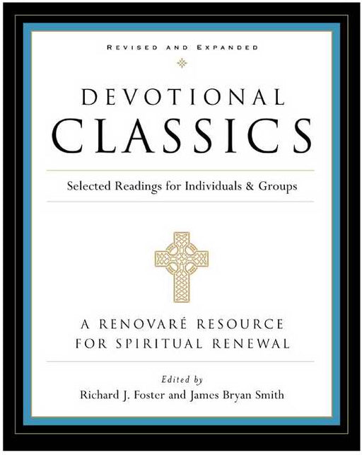 Devotional Classics (Revised)