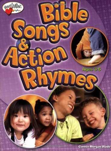 Bible Songs & Action Rhymes (Ages 3-6)