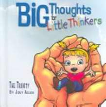 Big Thoughts For Little Thinkers/The Trinity