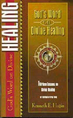 God's Word On Divine Healing