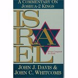 Israel From Conquest To Exile: A Commentary On Joshua-2 Kings