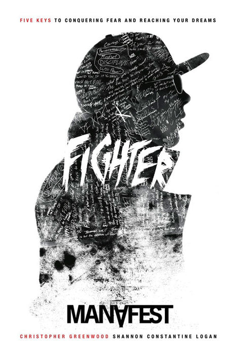 FIGHTER: FIVE KEYS TO CONQUERING FEAR AND REACHING YOUR DREAM - BOOK