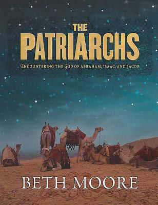 The Patriarchs: Encountering The God Of Abraham, Isaac, And Jacob - Member Book