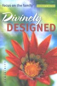 Divinely Designed (Focus On The Family)