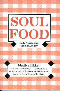 Soul Food: Daily Nourishment From Psalm 119