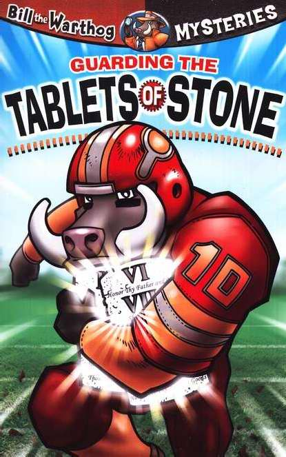 Guarding The Tablets Of Stone (Bill The Warthog Mysteries V2)
