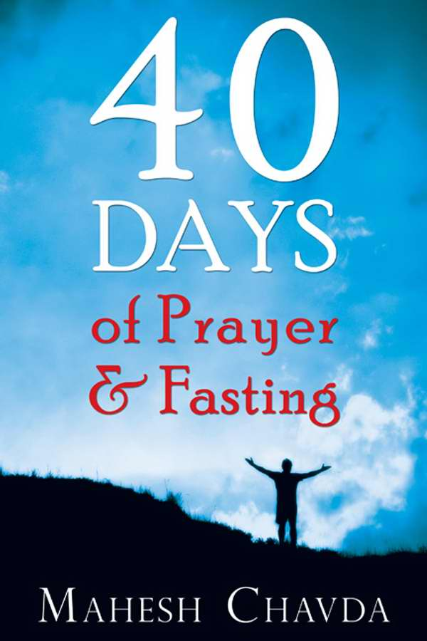 40 Days To Prayer And Fasting