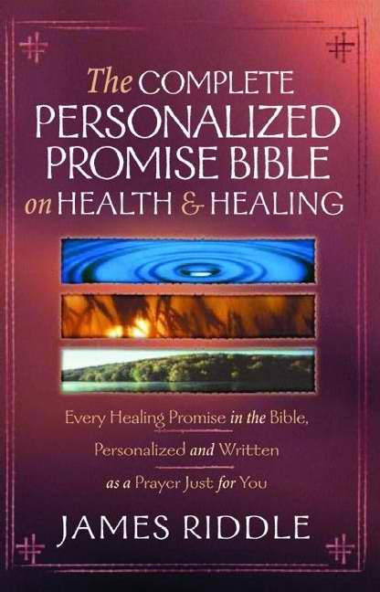 Complete Personalized Promise Bible On Health & Healing