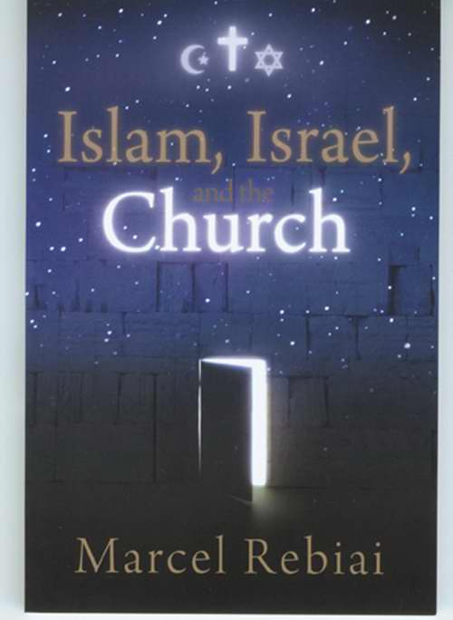 Islam Israel And The Church