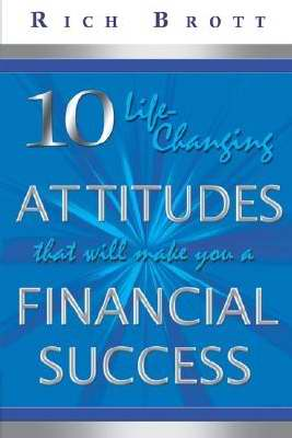 10 Life Changing Attitudes That Will Make You A Financial Success