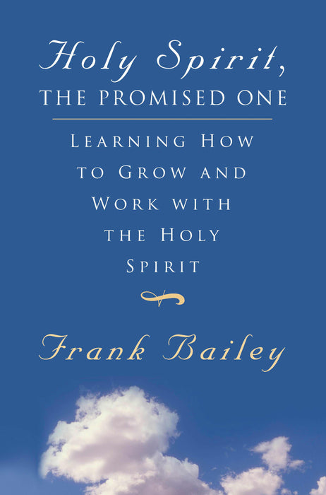 Holy Spirit The Promised One