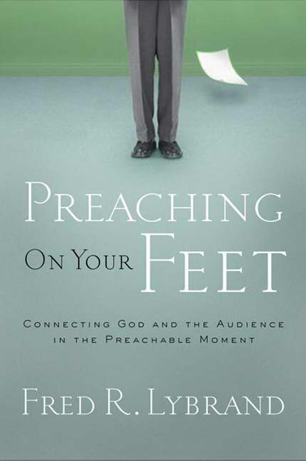 Preaching on Your Feet