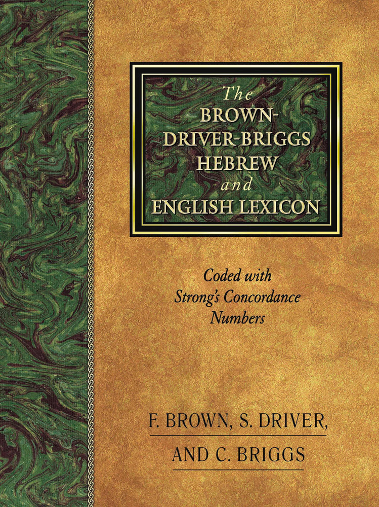 Brown Driver Briggs Hebrew And English Lexicon