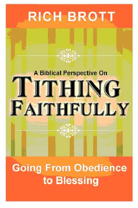 Biblical Perspective On Tithing Faithfully