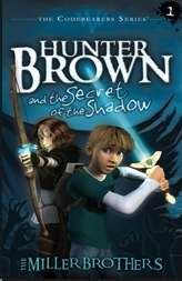 Hunter Brown And The Secret Shadow (Codebearer V1)