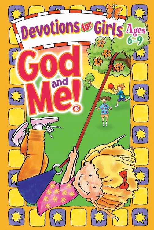 God And Me! V1: Devotions For Girls (Ages  6-9)