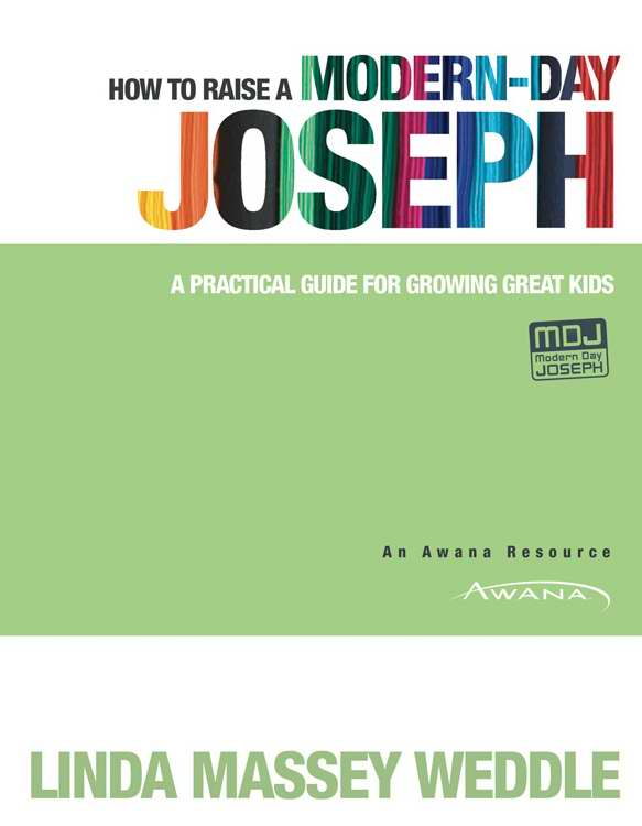 How To Raise A Modern Day Joseph