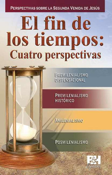 Span-Four Views On The End Times Pamphlet (Themes Of Faith) (El Fin de los Tiempos)
