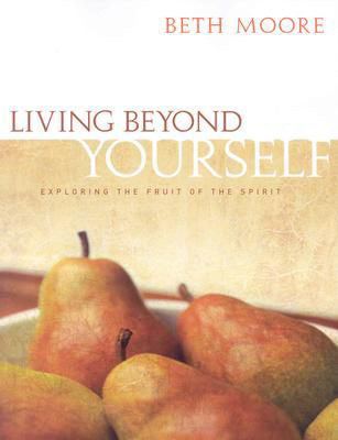 Living Beyond Yourself - Bible Study Book
