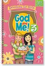 God And Me! V3: Devotions For Girls (Ages 10-12)