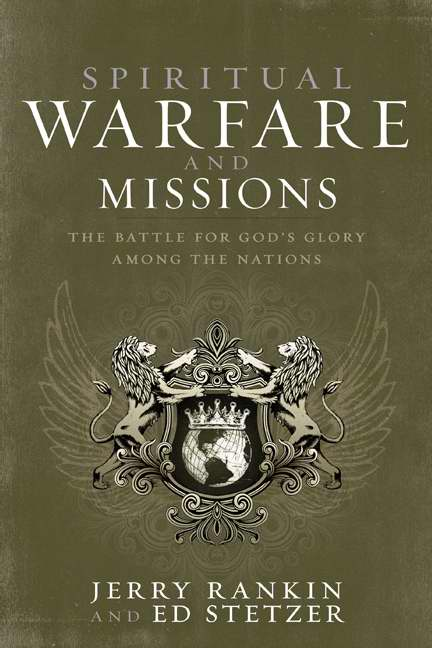 Spiritual Warfare and Missions