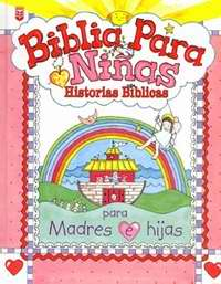 Span-Little Girl's Bible Storybook For Mothers & Daughters (Biblia Para Ninas)