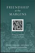 Friendship At The Margins: Discovering Mutuality In Service / Mission