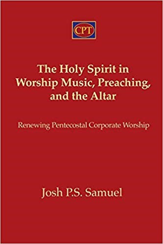 The Holy Spirit in Worship Music, Preaching, and the Altar