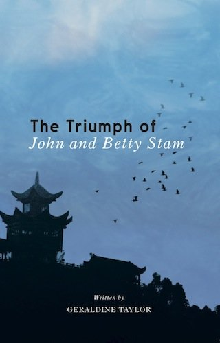 The Triumph of John and Betty Stam