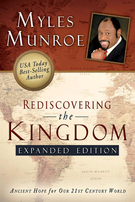 Rediscovering The Kingdom (Expanded Edition)