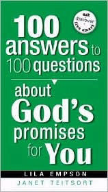 100 Answers To 100 Questions About God's Promises