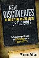 New Discoveries In The Divine Inspiration of The Bible