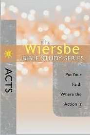 The Wiersbe Bible Study Series: Acts