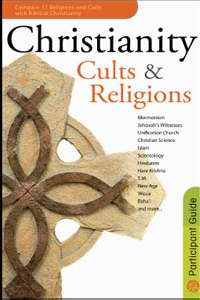 Christianity Cults & Religions Participants Guide