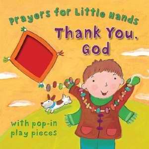 Prayers for Little Hands Thank You, God