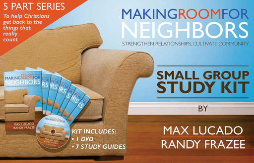 Making Room For Neighbors Small Group Study Kit
