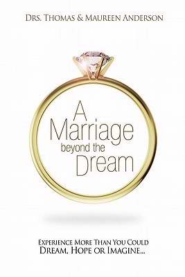Marriage Beyond The Dream