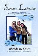 Servant Leadership (Revised) (Womans Guide)