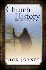 Church History-The First Century