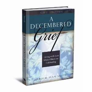 Decembered Grief-Gift Edition
