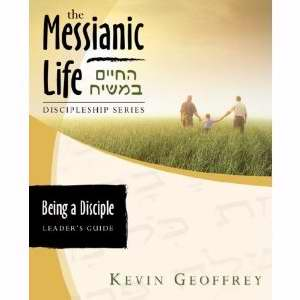 Being A Disciple Of Messiah-Leaders Guide