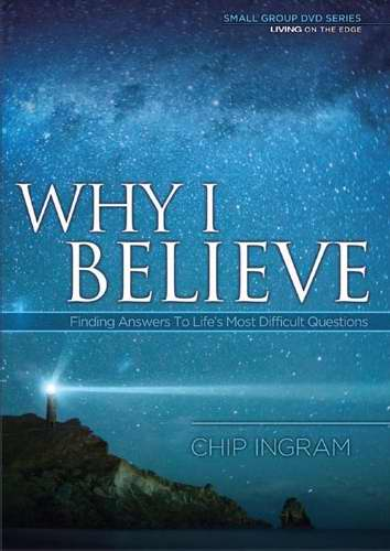 Why I Believe DVD Series Study Guide