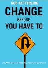 Changed Before You Have To