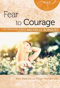 Fear To Courage (Freedom Series)