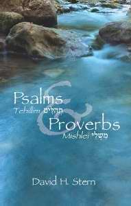 Psalms & Proverbs: From The Complete Jewish Bible
