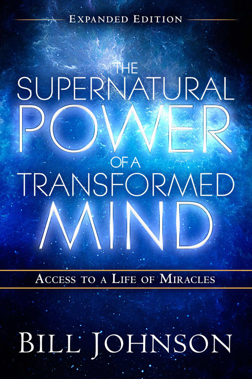 Supernatural Power Of A Transformed Mind (Expanded Edition)